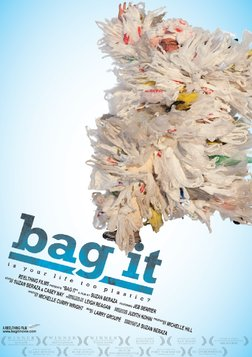 Bag It: Is your Life too Plastic?