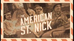 The American St. Nick - The True Story of American GIs